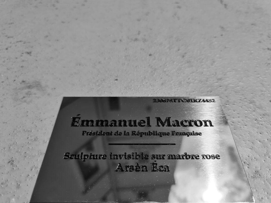 Sculpture invisible - Buse du Président de la République E. Macron